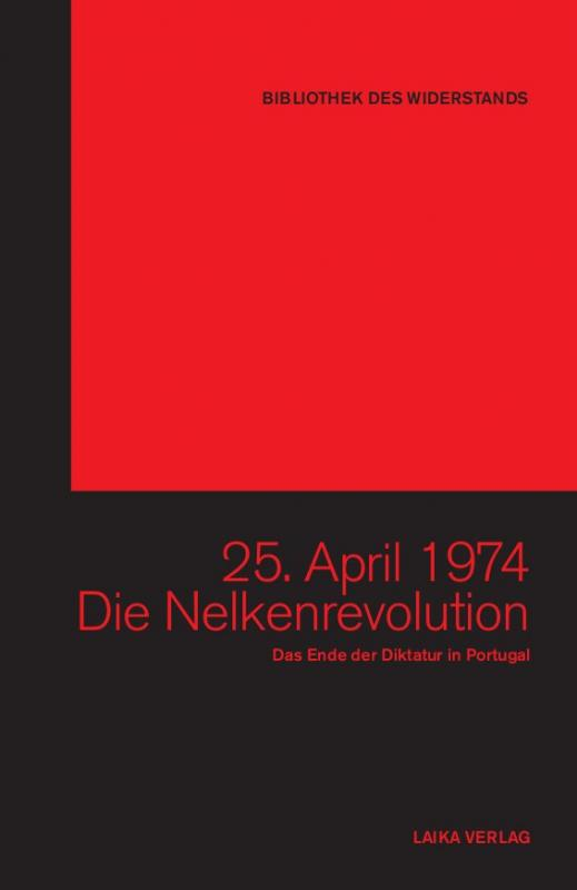 25. April 1974 - Die Nelkenrevolution